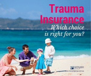Trauma Insurance - Which choice is right for you- March 2015 FB size